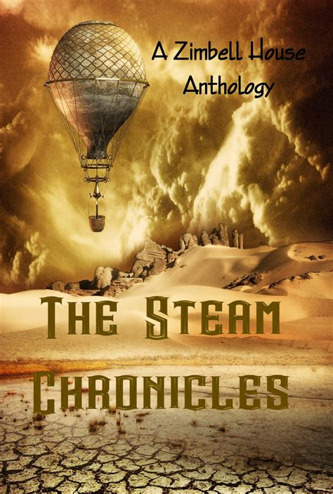 the steam chronicles zimbell house publishing