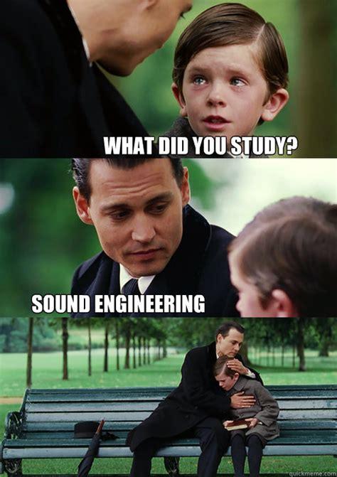 Sound Engineer Meme - sound simon howes