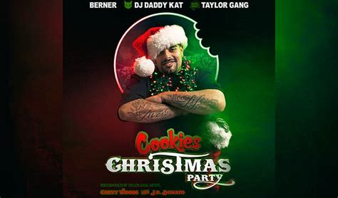 berner cookies christmas party ft dj daddy kat taylor