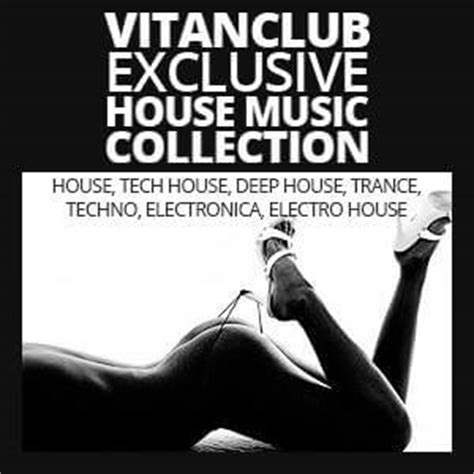 exclusive house music download vitanclub exclusive house music collection vol 3 187 vitanclub net