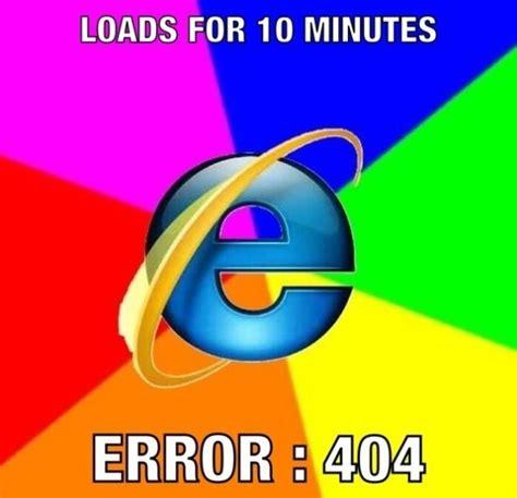 Meme Internet - internet explorer funny memes