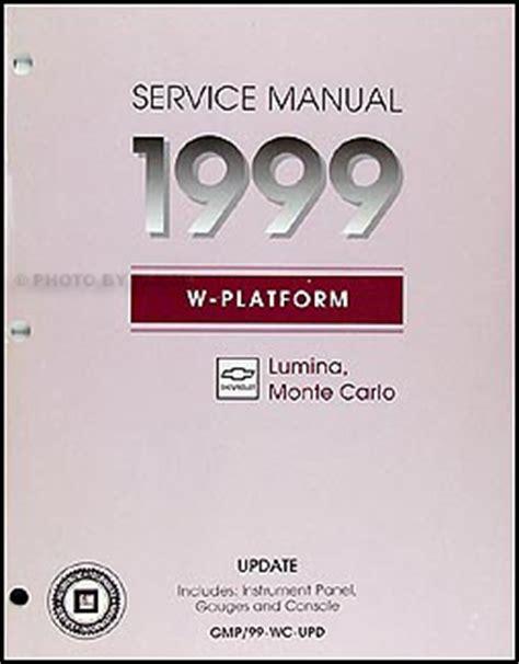 how to download repair manuals 1999 chevrolet monte carlo electronic throttle control 1999 lumina monte carlo dash repair shop manual original supplement