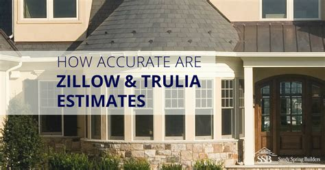 how accurate are zillow and trulia estimates in the
