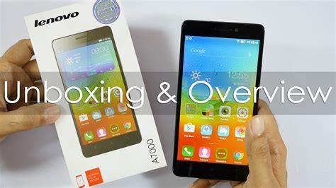 lenovo a7000 unboxing on overview