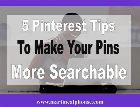 5 Tips To Make More 5 Tips To Make Your Pins More Searchable