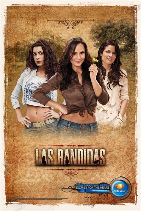 poster de novelas y series las bandidas tv series 2013 filmaffinity