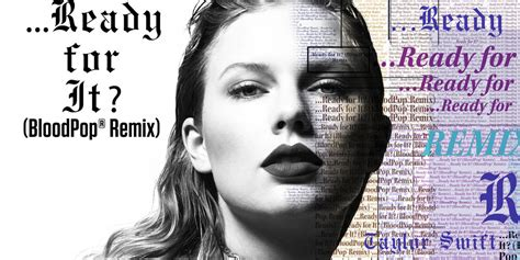 download mp3 free ready for it taylor swift taylor swift ready for it bloodpop remix stream