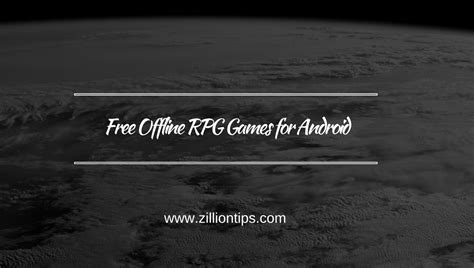 free offline for android free offline rpg for android zilliontips
