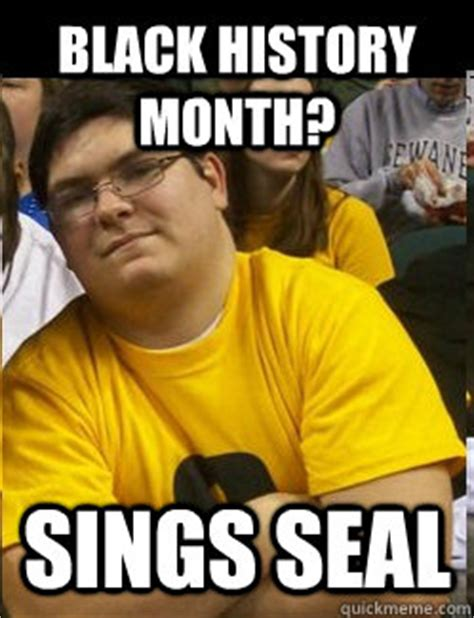 Black History Month Memes - black history month sings seal loud uncg fan quickmeme