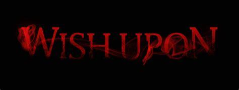 Watch Wish Upon 2017 Full Movie John R Leonetti S New Horror Flim Wish Upon Gets A Release Date Pophorror