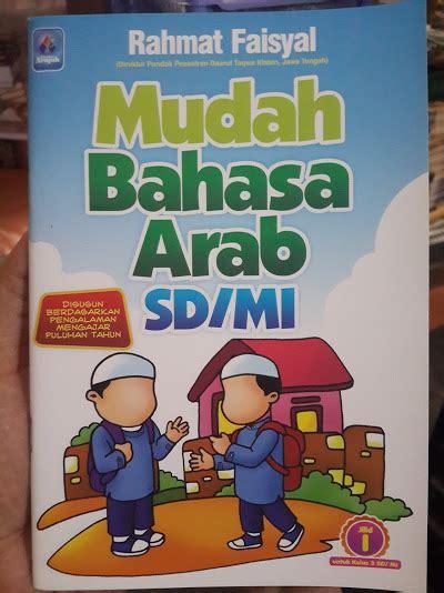 Buku 1 Set Seri Anak Saleh Didoakan Malaikat buku mudah bahasa arab sd mi kelas 3 6 1 set 4 jilid