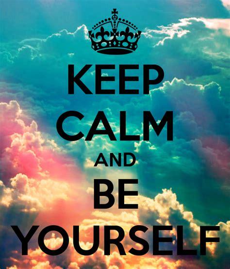imagenes de keep calm and hakuna matata keep calm and be yourself desicomments com