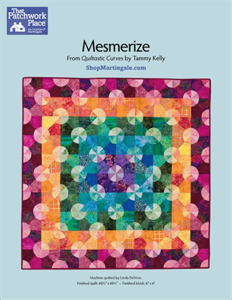 Mesmerize Quilt Pattern by Martingale Mesmerize Quilt Epattern