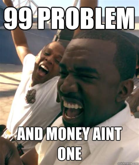 Money Problems Meme - give me an invite page 5 oneplus forums