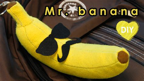 pattern felt banana diy mr banana out of felt banana keychain diy crafts