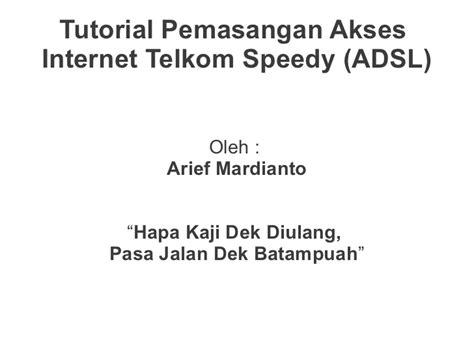 Pemasangan Telkom Speedy Wifi telkom adsl software ringvildown