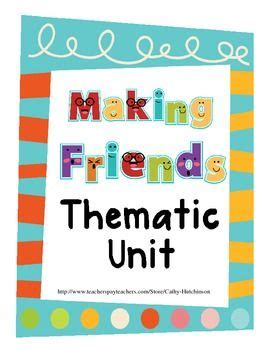 kindergarten themes and units friends a theme unit for kindergarten on making friends