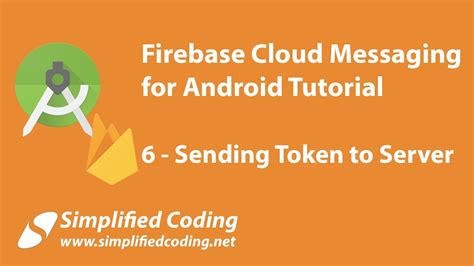 tutorial firebase android firebase cloud messaging for android tutorial sending