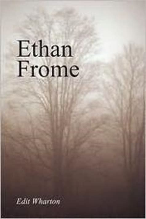 ethan frome books ethan frome open library