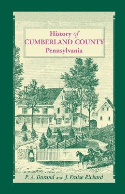 the history of cumberland county pa 9781585493968 history of cumberland county pennsylvania