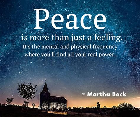 a feeling of power peace is more than just a feeling it s by martha beck