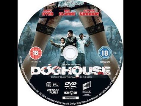 dog house 2009 doghouse 2009 full movie youtube