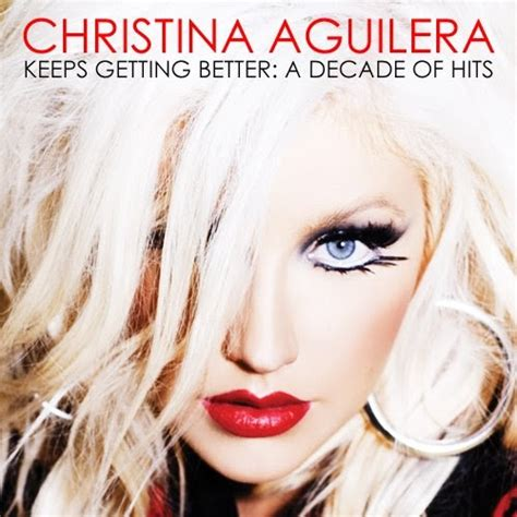Aguilera Just Keeps Gettin Better by Coverlandia The 1 Place For Album Single Cover S