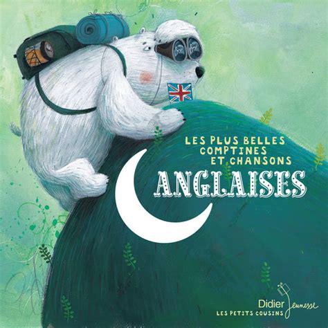 libro les petits cousins les les plus belles comptines et chansons anglaises coll les petits cousins interpr 232 tes divers