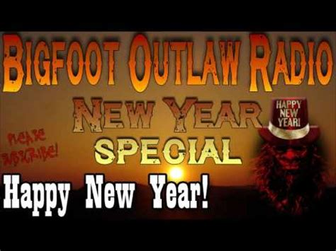 bigfoot outlaw radio new year special youtube