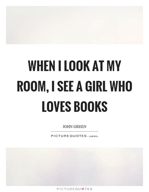 I saw a girl in my room