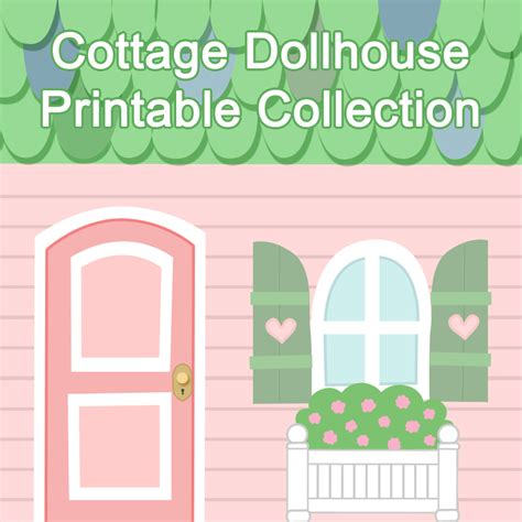 printable dolls house furniture cottage dollhouse printable collection fantastic toys