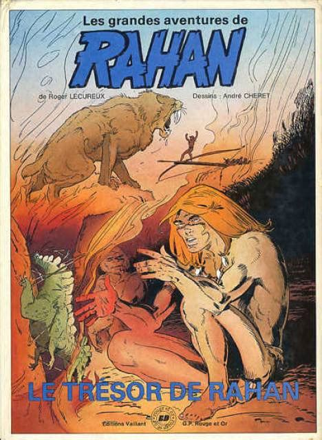 les grandes aventures les grandes aventures de rahan 1 les ages farouches issue