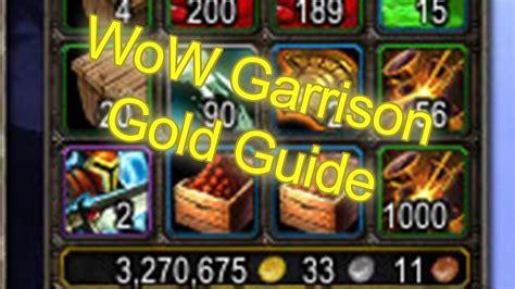 world of warcraft garrison gold cap guide 500 000g