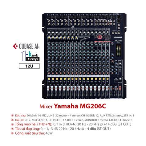 Mixer Yamaha Mg206c Usb mixer yamaha mg206c usb nhập khẩu ch 237 nh h 227 ng gi 225 tốt nhất