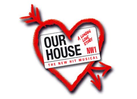 our house at the our house musicals josef weinberger