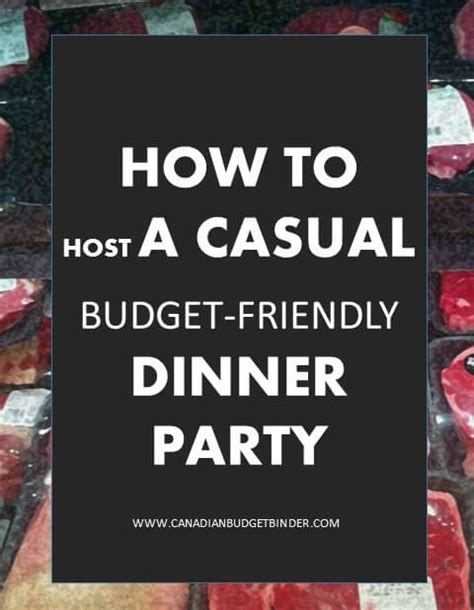 how to host a dinner party how to host a casual budget friendly dinner party the