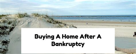 buying a home after a bankruptcy with no waiting period