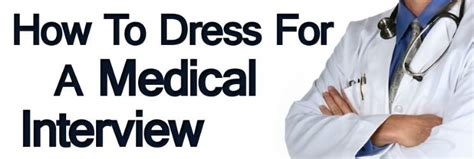 hairstyles for medical school interview how to dress for a medical interview how to dress sharp