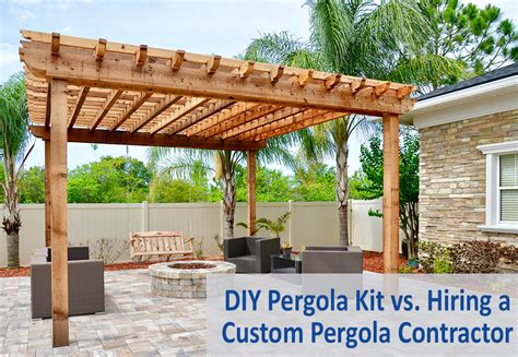 diy pergola kit vs hiring a custom pergola contractor
