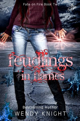 fate of flames the effigies books feudlings in flames fate on 2 by wendy