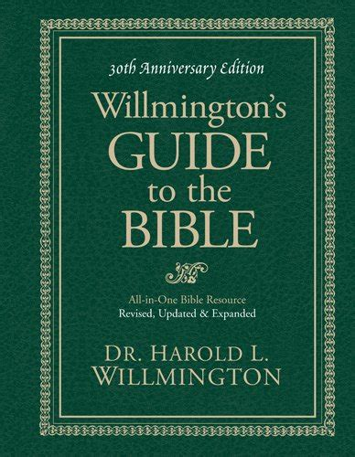 The Outline Bible Harold Willmington by Harold L Willmington Author Profile News Books And Speaking Inquiries