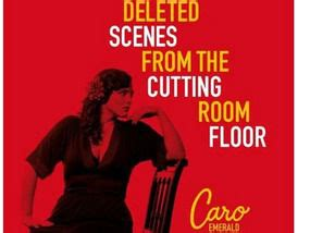 Deleted From The Cutting Room Floor by Caro Emerald Deleted From The Cutting Room Floor