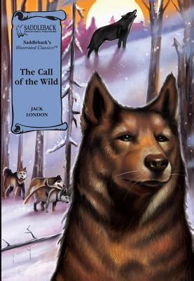 the call of the illustrated books the call of the by saddleback educational publishing