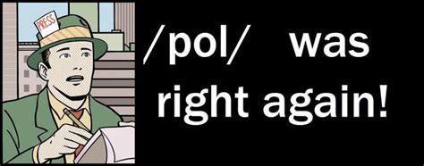 Pol Memes - pol know your meme