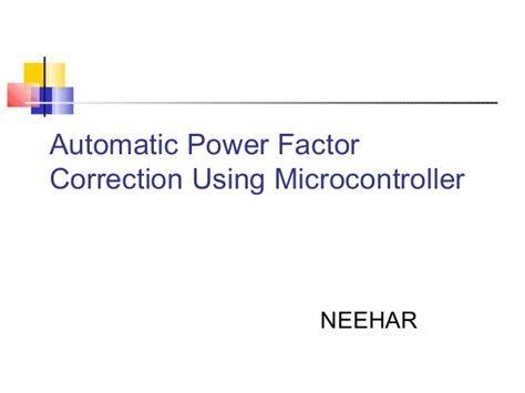 power factor correction theory automatic power factor correction using microcontroller 8051