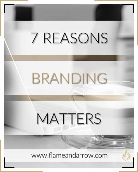 7 Reasons Why Foundation Matters by 7 Reasons Branding Matters Www Flameandarrow
