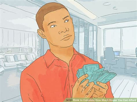 how to calculate how much house you can afford how to calculate how much house you can afford 10 steps