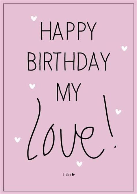 Happy Birthday My Love Quote Pictures, Photos, and Images