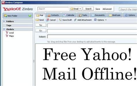 yahoo zimbra email yahoo mail offline free yahoo zimbra desktop