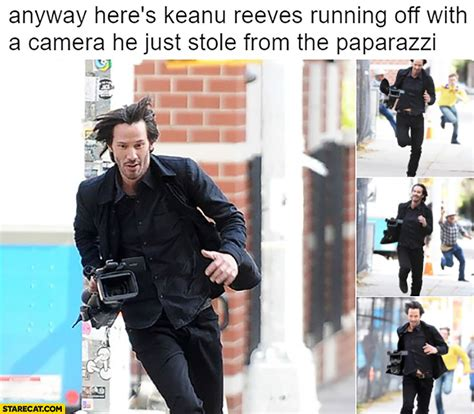 Keanu In With Paparazzo by Anyway Here S Keanu Reeves Running With A He
